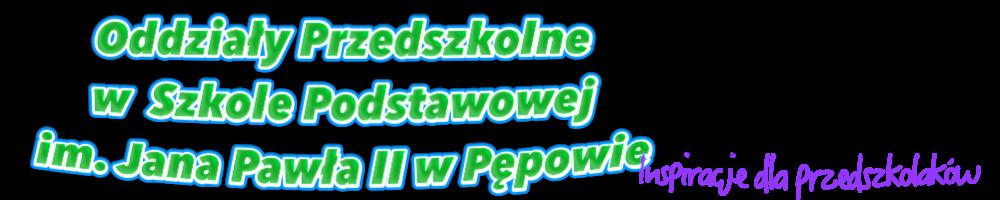 Oddziały przedszkolne w Szkole Podstawowej im. Jana Pawła II